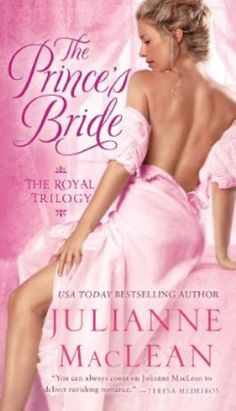 The Prince's Bride by Julianne MacLean on StoryFinds - Royal regency historical novel by award winning romance author