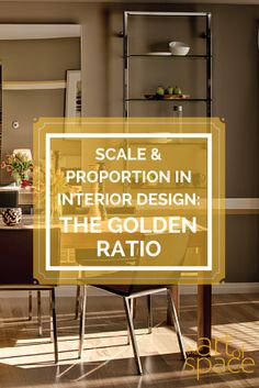 Author And Interior Designer Mary Cook Explains Why The Golden Ratio Is  Important To Achieving Scale And Proportion In Interior Design, U0026 How To  Use It.