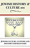 Free Kindle Book -   Jewish: History - Jewish Culture for beginners - Jews in the World - Judaism Culture & Traditions (Jewish History and Culture - Jewish Culture and Customs Book 1) Check more at http://www.free-kindle-books-4u.com/historyfree-jewish-history-jewish-culture-for-beginners-jews-in-the-world-judaism-culture-traditions-jewish-history-and-culture-jewish-culture-and-customs-book-1/