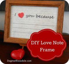 "DIY Valentine's Day gift ""I Love You Because"" note frame, DagmarBleasdale.com"