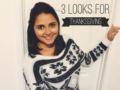 3 Last Minute Outfits for you to wear on Thankgiving! Check out Andrea Santana Blog! http://andreasantana.com/2015/11/ideias-de-looks-pro-thanksgiving/