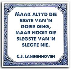 Afrikaans, Quote Posters, Great Quotes, Qoutes, My Life, Poetry, Sayings, Words, Teacher