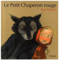 Jean Claverie.  Red Riding Hood.