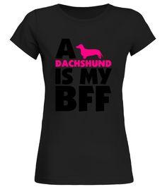 A Dachshund Is My BFF