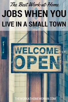 When you live in a small town -- it can be hard to find a job. Here's an awesome list of remote gigs that are perfect for small town dwellers.