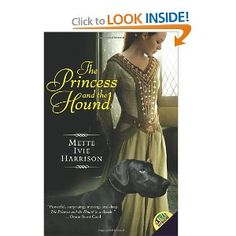 The Princess and the Hound ~ Mette Ivie Harrison
