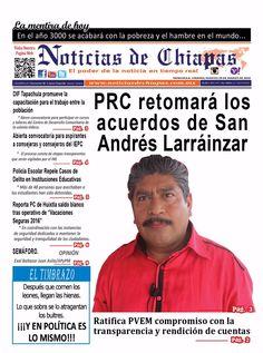 Noticias de Chiapas: PRC retomará los acuerdos de San Andrés Larráinzar.   https://issuu.com/noticiasdechiapastapach…/docs/ndchi290316…