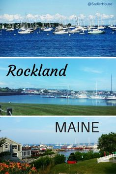 Rockland in MidCoast Maine - Sadler House Travel