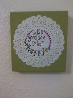 It is a good day to be happy by maddierosedoodles on Etsy, $7.00