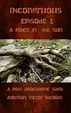 Incongruous : Episode A place in the sun by Aloman Vic.
