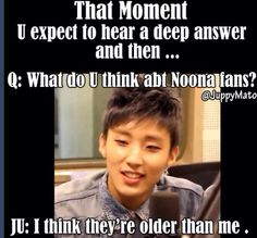 Who would expect a deep answer from Jongup? Seems like you made this mistake lol.