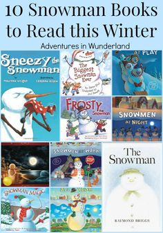 10 Snowman Books to Read this Winter - Adventures in Wunderland