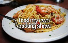 Every time I cook, I imagine that I am hosting my show, so by time I get to do this i will be a pro.