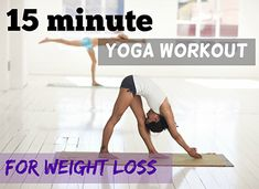 15 minute yoga workout for weight loss feat