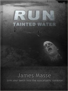 RUN Tainted Water - Kindle edition by James Masse. Paranormal Romance Kindle eBooks @ Amazon.com.