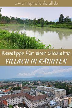 Ich gebe dir Tipps für deinen Städtetrip nach Villach in Kärnten. Die Stadt in Österreich bietet viele Sehenswürdigkeiten an und ist eine Reise wert, wenn du deinen Urlaub in Kärnten verbringst. #villach #städtetrip #UrlaubIdeen Reisen In Europa, Mountains, Nature, Roadtrip, Travel, Hotels, Blog, Villach, Annual Leave