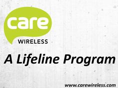 Our goal is to make wireless available to those that need it, so everyone can stay connected with the people they care about. Care Wireless Lifeline!