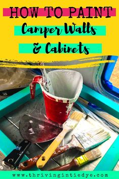 Sick of your ugly camper walls and cabinets? Time for a makeover! This post details all you need to know for painting your RV interior including the best paint and primer and the important prep work to ensure your camper walls are painted perfectly! Old Campers, Happy Campers, Camper Life, Rv Life, Travel Hack, Time Travel, Budget Travel, Travel Tips, Paint Rv