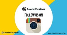 #Instagram https://instagram.com/colorfulvacations