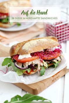 Sandwiches 26 ideas for the small hunger in between - Lunch Ideas Baguette Sandwich, Big Sandwich, Grilled Sandwich, Sandwich Recipes, Baby Food Recipes, Chicken Sandwich, Hunger, Shredded Chicken Recipes, Sandwiches For Lunch