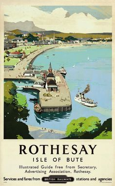 SCOTLAND - Rothesay, Isle of Bute - Frank Sherwin - lithograph in colours, printer McCorquodale & Co., London x Posters Uk, Train Posters, Railway Posters, Illustrations And Posters, Poster Prints, Isle Of Bute, British Travel, Tourism Poster, Nostalgia