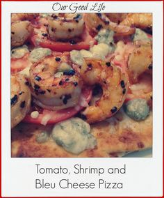 #SundaySupper  Tomato, Shrimp and Bleu Cheese Pizza