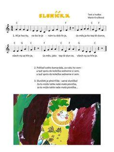 Slunicko Preschool, Songs, Musica, Sheet Music, Kid Garden, Kindergarten, Song Books, Preschools, Kindergarten Center Management
