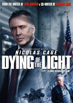 Dying Of The Light, Movie on DVD, Action Movies, Drama Movies, Suspense Movies, new movies, new movies on DVD