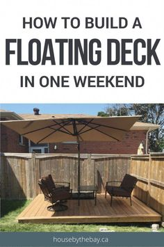 Perennial Flower Gardening - 5 Methods For A Great Backyard Step By Step Guide To Build A Floating Deck In One Weekend Outdoor Oasis Deck Building House By The Bay Building A Floating Deck, Deck Building Plans, Floating Deck Plans, Floating Dock, Building A Porch, Floating House, Deck Design Tool, Patio Design, Design Design