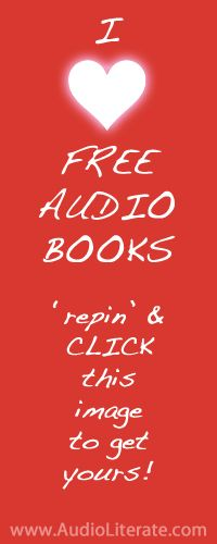 Grab your free audiobooks at www.audioliterate.com