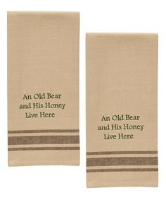 Mayme and Bawpaw! This 'An Old Bear' Dish Towel - Set of Two is perfect! #zulilyfinds
