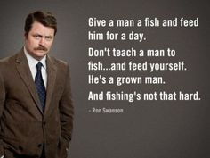 and fishing's not that hard