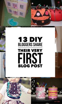 13 DIY Bloggers Share their First Blog Post Ever - I'm sharing mine at The Sewing Rabbit