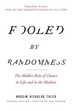 9 books that Malcom Gladwell thinks everyone should read 'Fooled by Randomness' by Nassim Taleb