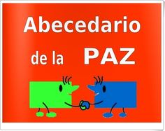 """Abecedario de la paz"" Feelings And Emotions, World Peace, Religion, Teaching, Activities, Education, Cultural, Short Stories, Vestidos"