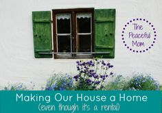 Making Our House A Home: A Room Makeover Phase 1--The Peaceful Mom