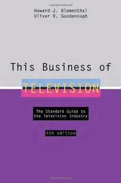 This Business of Television by Howard J. Blumenthal