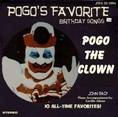 Pogo's Favorite Birthday Songs, John Wayne Gacy
