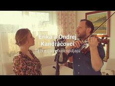 Ondrej a Erika Kandráčovci - Ťažké časy ľudí spájajú Erika, Youtube, Instagram, Youtubers, Youtube Movies