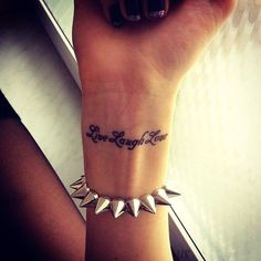 Wrist Tattoo! ♡ LIVE LAUGH LOVE♡ #HOT
