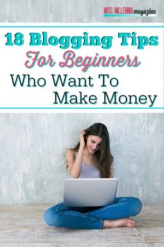 Making money as a successful blogger is possible for anyone, but there are some blogging tips for beginners that you need to get you there.