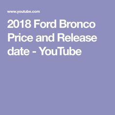 Ford Stock Quote Awesome 2018 Ford Bronco Specs Price Pictures  2018 Ford  Pinterest