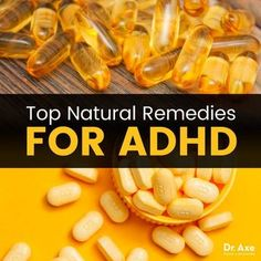 5 Natural Remedies for ADHD + Trigger Foods to Avoid - Dr. Axe