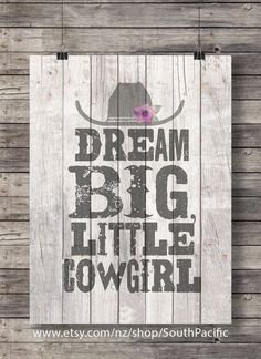 Art print Dream big little cowgirl Rustic barn by SouthPacific