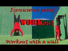 6 ejercicios que puedes hacer solamente con una pared | Entrenamiento