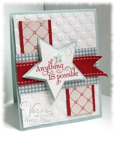 Mojo133   *~*Anything Is Possible*~*  Stamps: Verve Starstruck  Paper: Bazzil Avalanche,SU Soft Sky, and Designer Papers  Ink: SU Real Red  Accessories: Janome, Star Nesties, Stickles, SU Ribbon, Sizzix Embossing Folder, and Glue Dots