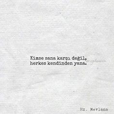 Motto Quotes, Poem Quotes, Life Quotes, Favorite Quotes, Best Quotes, Learn Turkish Language, Perfect Word, Deep Words, Meaningful Words