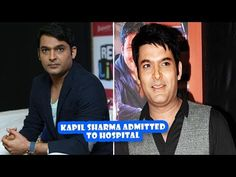 Kapil Sharma Admitted To Hospital | Latest Bollywood Movies News 2017 - (More info on: http://LIFEWAYSVILLAGE.COM/movie/kapil-sharma-admitted-to-hospital-latest-bollywood-movies-news-2017/)