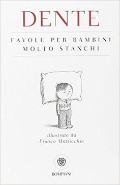 #bookreview #Bompiani Favole per bambini molto stanchi http://thebookishistheway.blogspot.it/2015/11/fiabe-antiche-e-nuove.html