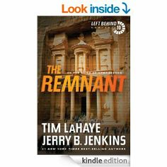Amazon.com: The Remnant: On the Brink of Armageddon: 10 (Left Behind) eBook: Tim LaHaye, Jerry B. Jenkins: Kindle Store